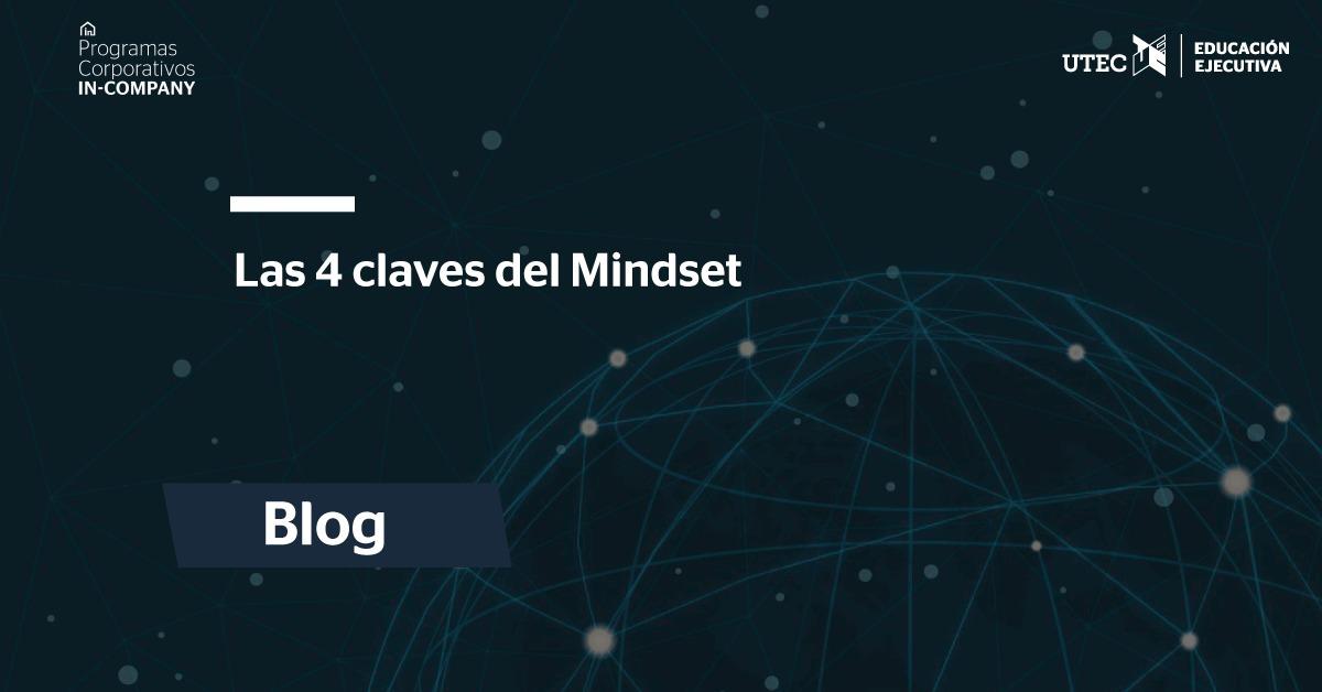 Las 4 claves del Mindset
